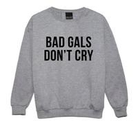 Harajuku Women Sweatshirt Jumper BAD GIRS DONT CRY Letters Print Casual Hoody For Lady Funny Hipster