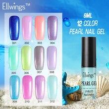 Ellwings 2017 Newest Pearl Gel Varnish Shell Color Nail Art Salon UV Nail Gel Polish Soak Off Gel Nail Dry With UV Lamp Lacquer
