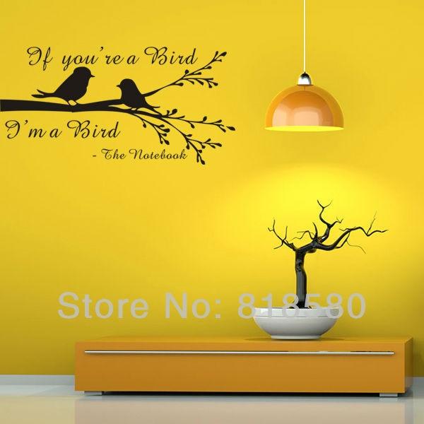 Free Shipping Home Decor IF YOU\'RE A BIRD...I\'M A BIRD Vinyl Wall ...