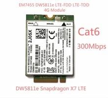 Nueva EM7455 DW5811E PN 2J05X FDD/TDD LTE CAT6 4G Módulo 4G Tarjeta para E7270 E7470 E7370 E5470 E5570