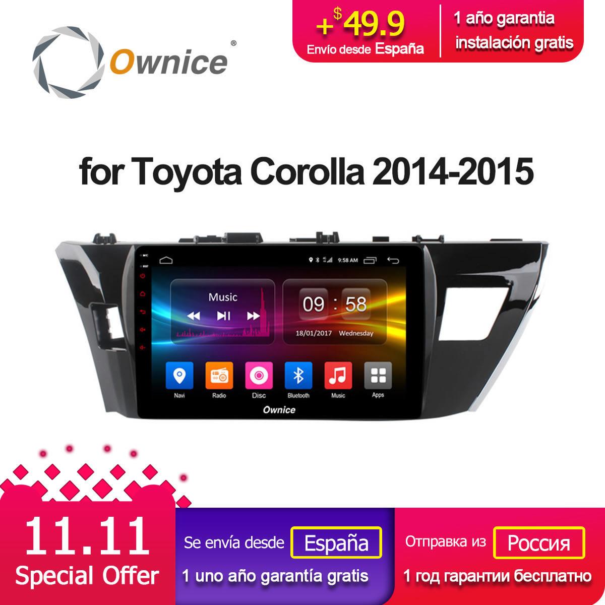 Ownice C500 + G10 Octa Core 1024*600 Android 8,1 автомобилей Радио gps для Toyota COROLLA 2014 2015 2 ГБ Оперативная память 32 ГБ Встроенная память Поддержка DVD 4G LTE