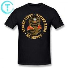 Karate Kid T Shirt Cobra Kai Strike First Hard No Mercy HD Logo T-Shirt Short Sleeves Basic Tee 4xl Mens Tshirt