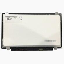 Envío Gratis B140XTN02.D fit B140XTN02.E B140XTN02.A B140XTN02.4 LP140WH8 TPC1 N140BGE EA3 E33 EDP 30 Pin LCD pantalla LED SCRE