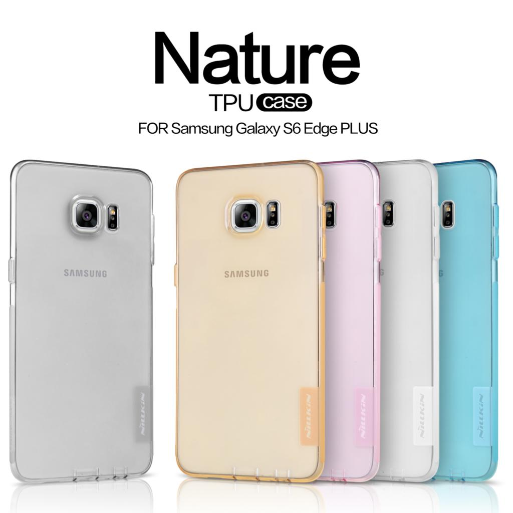 0d60beced TPU Case for Samsung S6 Edge Plus Nillkin Nature Series Soft Back Cover  Samsung Galaxy S6 Edge Plus Case