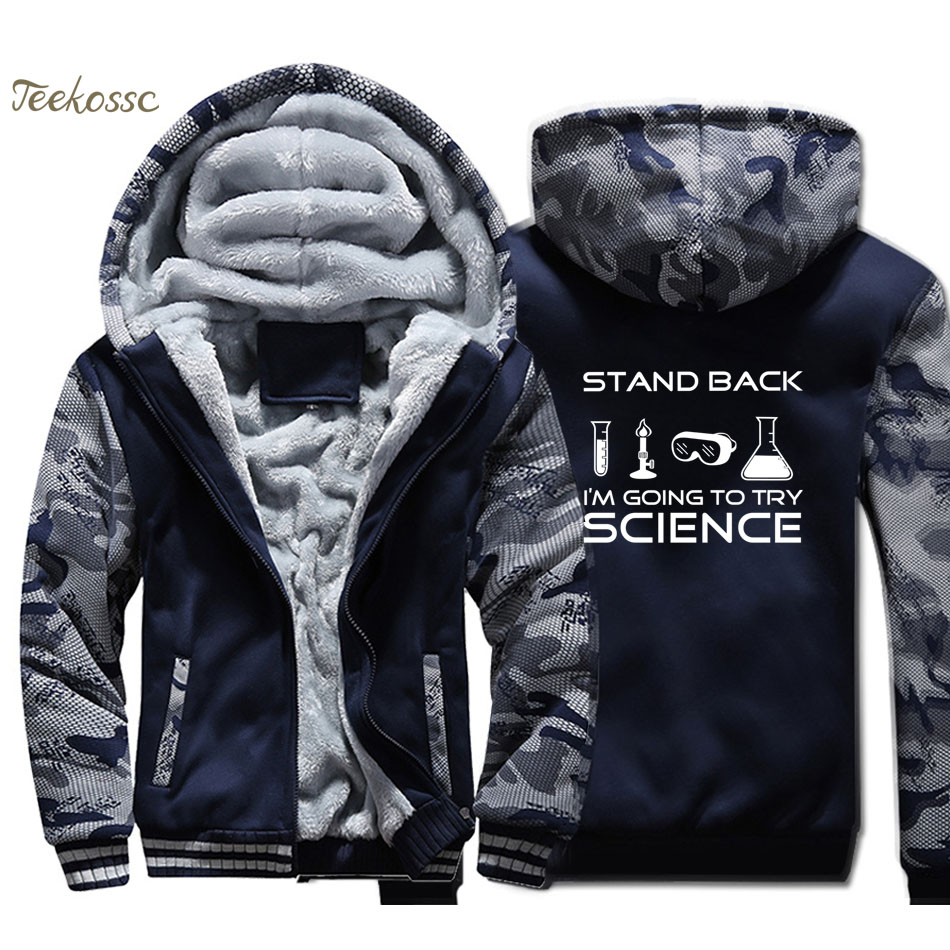 Stand Back I'm Going to Try Science Hoodie Men Chemistry Hooded Sweatshirt Coat 2018 Winter Thick Fleece Warm Camouflage Jacket