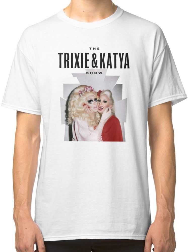 Funny Design Trixie & Katya Show HOT SALE White T-Shirt Mens Size S to 2XL