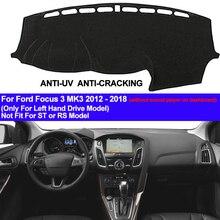 TAIJS приборной панели автомобиля Обложка коврик с рельефом для Ford Focus 3 MK3 2012 2013 приборной коврик анти-скольжения Анти-УФ