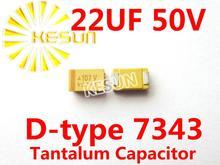 22 МКФ 50 В D тип 7343 2917 226 Т SMD Тантал Конденсатор Разъем TAJD226K050RNJ x500PCS
