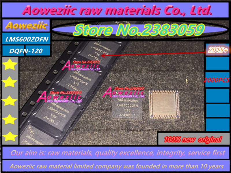 Aoweziic (2000pcs/ disk)  2015+ 100%New original LMS6002DFN  LMS6002 DQFN-120 multifunction transceiver  chip   Original package