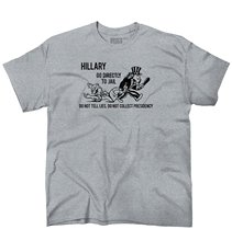 Hillary Go Directly To Jail Trump Wins President 2016 Tall T-Shirt