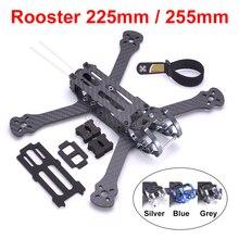 Rooster 5 inch 230 225mm / 6 inch 255mm FPV Racing Drone Quadcopter Frame FPV Freestyle Frame For Chameleon QAV R