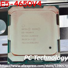 Original Intel Xeon QS Version Processor E5 4650V4 2.20GHz 35M 14-CORES 14NM E5-4650V4 LGA2011-3 105W E5-4650 V4 E5 4650 V4(China)