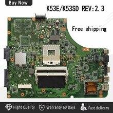 REV: 2,3 K53E материнская плата для Asus A53S K53S K53E A53E K53SD Ноутбук материнских плат REV: 2,3 HM65 USB3.0 плата 100% тест