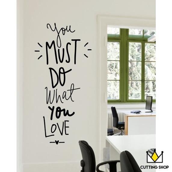 Mssen Sie Tun Was Lieben Englisch Inspirierende Motto Wand Aufkleber Art Und DIY