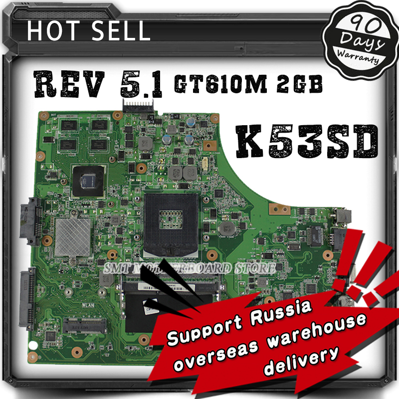 HOT!!!For Asus K53SD laptop motherboard REV 5.1 Mainboard with Graphics card GT610M 2GB 100% tested 90days Warranty asus p5kpl se desktop motherboard p31 socket lga for 775 core pentium celeron ddr2 4g atx uefi bios original used mainboard
