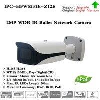 Original Brand English version 2MP Full HD WDR Network IR Starlight Bullet Camera IPC HFW5231E Z12E,free DHL shipping