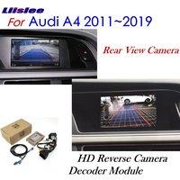 Liislee Reverse Camera For Audi A4 B8 2011~2018 Interface Adpter Parking Rear Backup Camera Connect Original Screen MMI Decoder