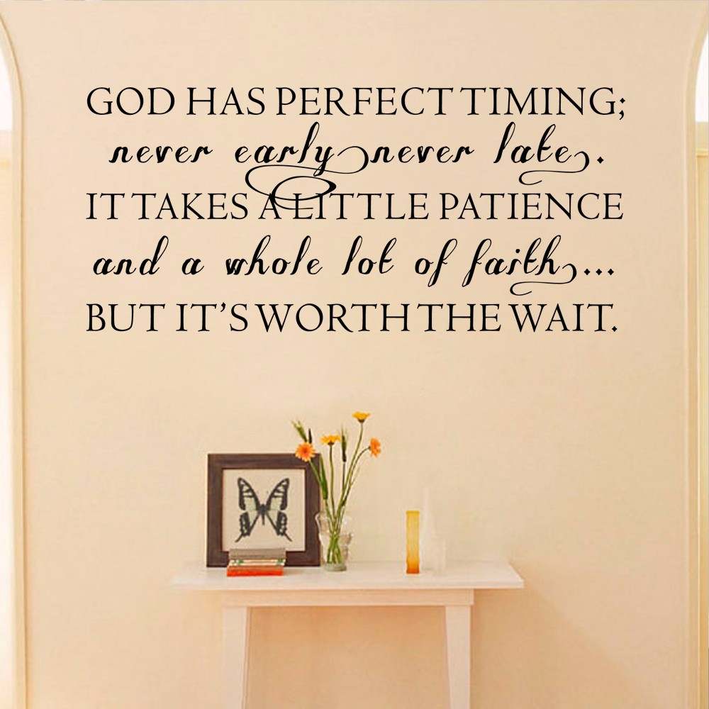 Late Quotes Inspirationa Quote God Has Perfect Timingnever Earlynever Late