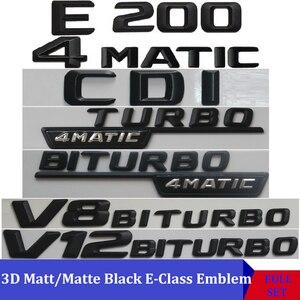 Image 1 - 3D מאט שחור W212 213 רכב סמל E350 E320 E250 E300 E220 E200 E280 E63 E CLA Emblema תג מדבקה לוגו עבור מרצדס בנץ AMG