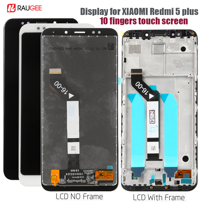 Display For Xiaomi Redmi 5 Plus Lcd Touch Screen Display Digitizer Replacement For Xiomi Redmi 5 Plus Display Tested Screen5.99