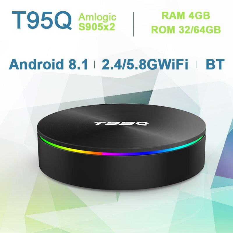 T95Q Android 8.1 TV box 4GB 32 GB/64 GB Amlogic S905X2 TV BOX Quad Core 2.4/5.8G Wifi BT 4.1 1000M H.265 4K lecteur multimédia Smart Box