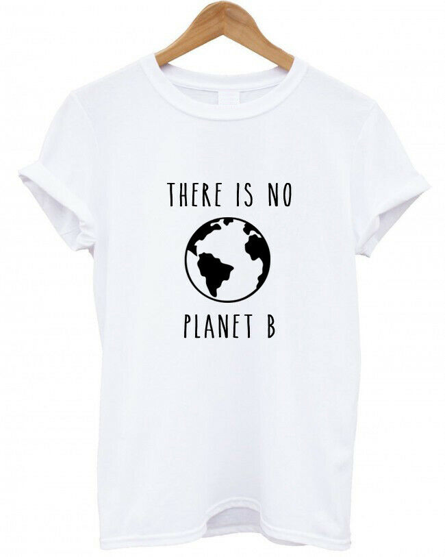 <font><b>THERE</b></font> <font><b>IS</b></font> <font><b>NO</b></font> <font><b>PLANET</b></font> <font><b>B</b></font> Women <font><b>tshirt</b></font> Casual Cotton Hipster Funny t-shirt For Lady Yong Girl Top Tee Drop Ship ZY-134 image
