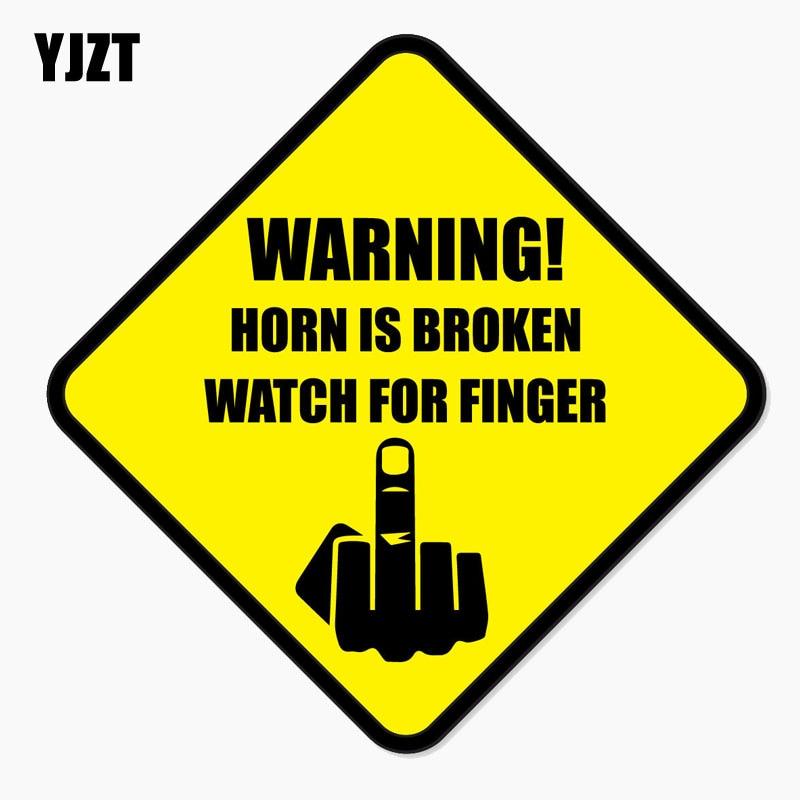 YJZT 13.5CM*13.5CM Funny HORN IS BROKEN WATCH FOR FINGER Reflective Car Window Decal Car Sticker C1-7668
