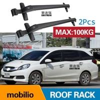 Car Luggage Rack Crossbar Roof Rack FOR HONDA mobilio 4 DOOR Hatchback 2014+ 2017 2018 2019 LOAD 100KG BAR LED roof rails