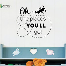 YOYOYU Vinyl Wall Decal Oh The Places You Will Go Aircraft Toys Kids Room Funny Home Decoration Stickers FD489