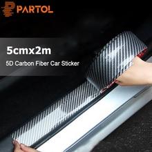 Partol 5cm x 2m Araba Sticker 5D Karbon Fiber Kauçuk Araba Styling Oto Kapı Eşiği Koruyucu Kapak Anti scratch Için Oto aksesuarları Arka