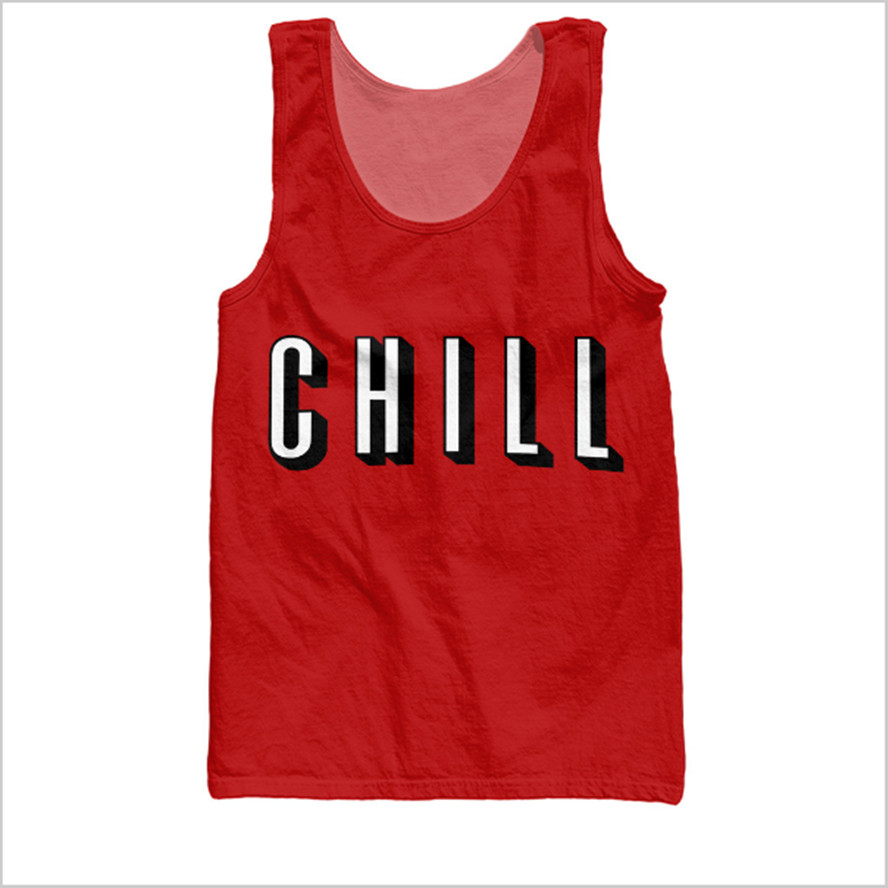 Chill   Tank     Tops   Women Men Summer Style Singlets Sleeveless Shirt Fashion Clothing Red   TANK   Vest Tees Vest Free Shipping