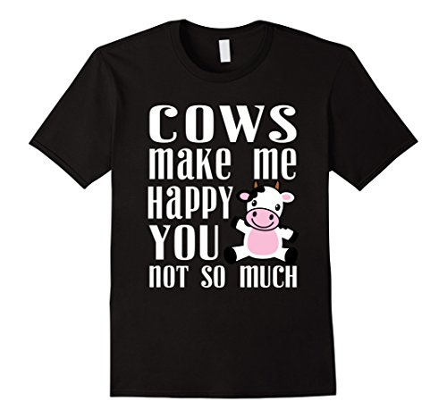 Cow Make Me Happy You Not So Much Cow Lovers Funny Sarcastic 2017 Summer Funny Print Female T-Shirts Western Style T Shirt