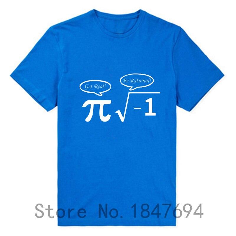 New Be Rational Get Real T Shirts Men NERD GEEK PI Funny Math T-shirts Top Tees
