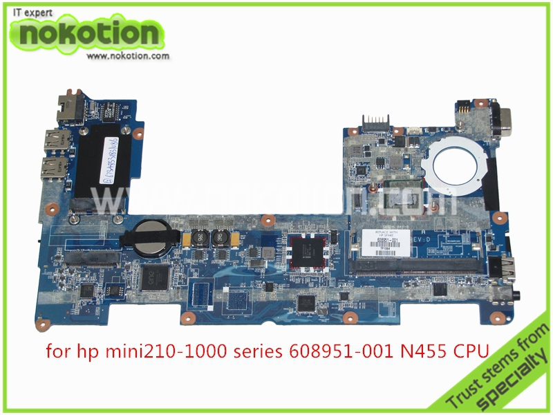 NOKOTION DANM6DMB6D0 REV D Laptop Motherboard for HP Mini 210 2102 608951-001 CPU N455 1.66 GHz DDR3 only Mainboard full tested nokotion 646669 001 laptop motherboard for hp 630 631 635 intel ddr3 mainboard full tested