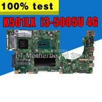 K501LX GTX950M для ASUS K501L K501LB K501LN A501L материнская плата с i3 5005U 4G Оперативная память встроенная видеокарта DDR3 USB3.0 S 4