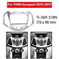 11-569 Автомобильная Радио фасция панель для FORD Ecosport 2012 + стерео Дэш фасия отделка объемный CD Установка комплект 2 din