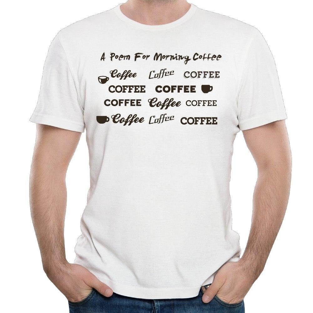 A Wiersz Dla Porannej Kawy 2017 Lato Mężczyzna T Koszula W