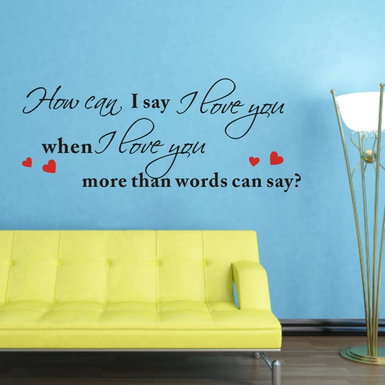 When I Love You More Than Words Can Say Quote Art Vinyl Wall Sticker