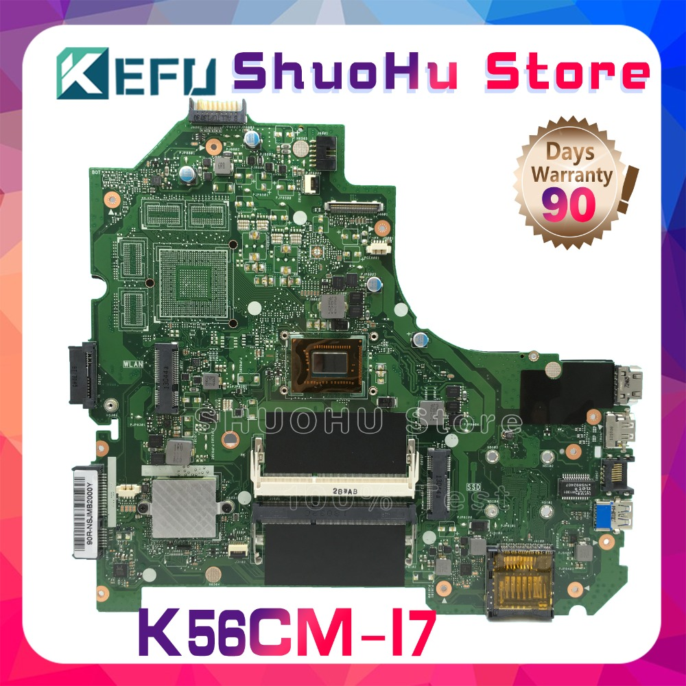 KEFU For ASUS K56CA K56CM S56C A56CM A56C S550CM K56CB S550CB I7 REV 2.0 laptop motherboard tested 100% work original mainboard