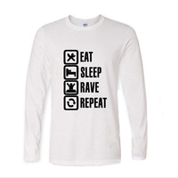 2017 Natural Cotton Eat Sleep Rave Repeat Funny Long Sleeve T Shirt Men