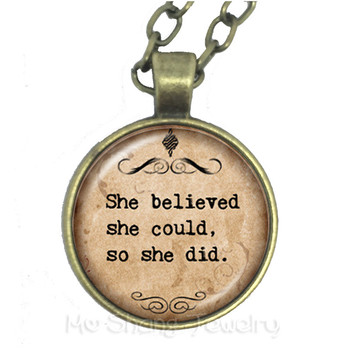 She Believed She Could So She Did Glass Choker Necklace Gift For Student Friends Motivating People Famous Aphorism image