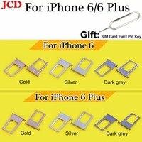 JCD Nano Bandeja Cartão SIM Suporte Para iPhone 6/6 Plus Cinza Ouro Prata Sim Tray Titular de Reparo para iPhone 6 6 Plus Substituição