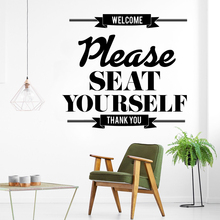 Quote Welcome Please Seat Yourself Wall Stickers Vinyl Decor For Living Rooms Door Decoration Art Decals