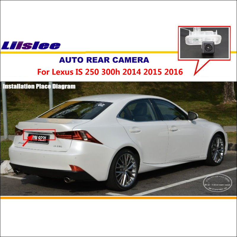 Liislee Backup Parking Camera For <font><b>Lexus</b></font> <font><b>IS</b></font> <font><b>250</b></font> 300h <font><b>2014</b></font> 2015 2016/ RearView Camera / License Plate Light Camera / Night Vision image