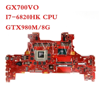 GX700VO motherboard With I7-6820HK CPU GTX980M 8GB mainboard REV2.0 For ASUS GX700V GX700VO laptop motherboard Tested Working