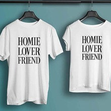 5c682deebf T Shirt Print Couple Clothes Tops Plus Size Tshirt Cotton Homie Lover  Friend Shirts BIRTHDAY Gift