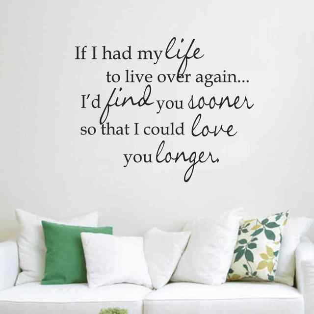 if i had my life to live over again romantic love vinyl wall decal