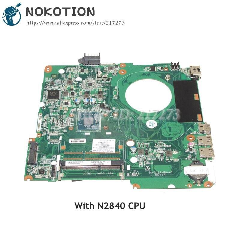 NOKOTION 828164-001 828164-501 For HP Pavilion 15-F Laptop Motherboard DA0U8AMB6A0 SR1YJ N2840 CPU DDR3