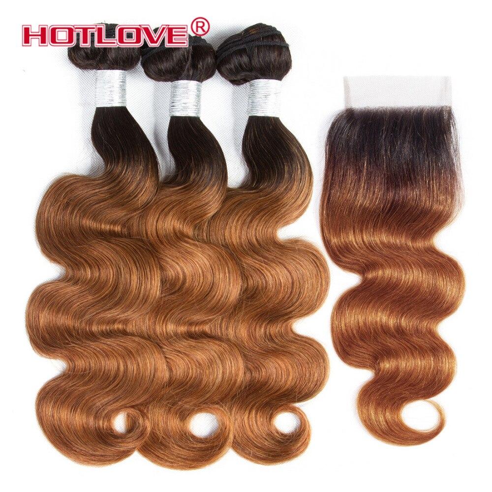 Hotlove объемная волна Ombre волос бразильский 3 Связки с закрытием 4*4 закрытия шнурка не Реми Пряди человеческих волос для наращивания T1B/ 30 кашта