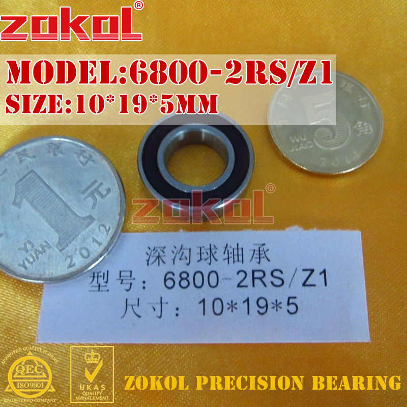 ZOKOL 6800 ZZ 2RS Z1 แบริ่ง 6800 2RS Z1 6800ZZ Deep Groove ball bearing 10*19*5 มม.